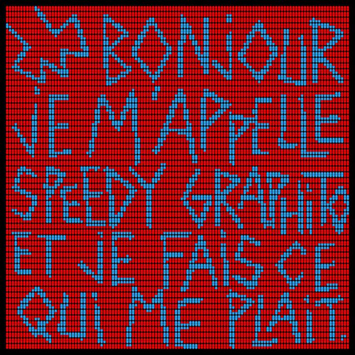 Speedy Graphito / Bonjour je m'appelle Speedy Graphito et je fais ce qui me plait / Impression numérique sur plexiglas / 93 x 93 cm / 2020 / Edition de 3